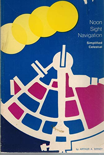 9780870331718: Noon Sight Navigation; Simplified Celestial,
