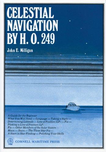 Celestial Navigation by H.O.249: John E. Milligan