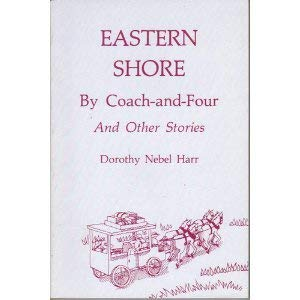 9780870332173: Eastern Shore by Coach-and-Four and Other Stories