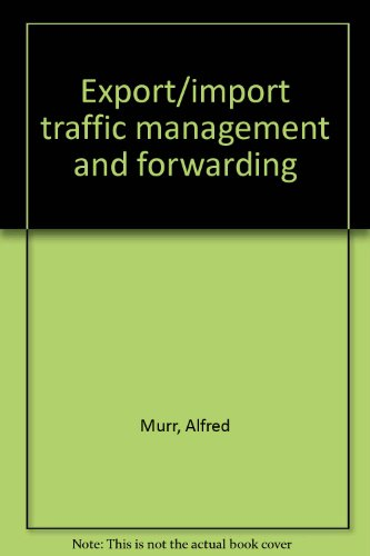 9780870332302: Export/import traffic management and forwarding