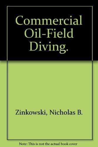 9780870332357: Commercial Oil-Field Diving.