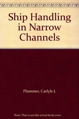 9780870332470: Ship Handling in Narrow Channels