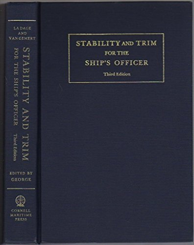9780870332975: Stability and Trim for the Ship's Officer: Based on the Original Edition by John LA Dage and Lee Van Gemert