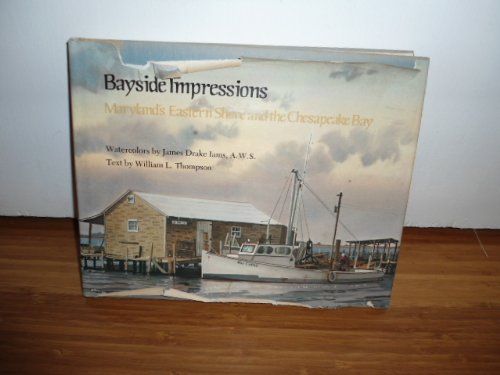 9780870333040: Bayside Impressions: Maryland's Eastern Shore and the Chesapeake Bay