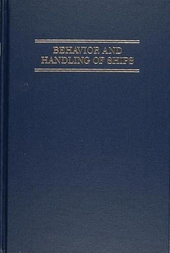 9780870333064: Behavior and Handling of Ships