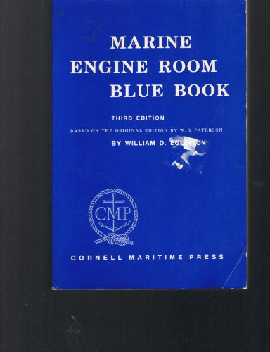 9780870333156: Marine Engine Room Blue Book: Based on the Original Edition by William B. Paterson