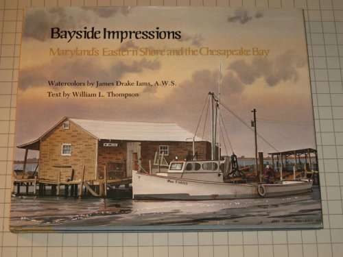 9780870333217: Bayside Impressions: Maryland's Eastern Shore and the Chesapeake Bay