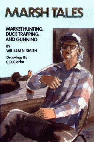 9780870333385: Marsh Tales: Market Hunting, Duck Trapping, and Gunning