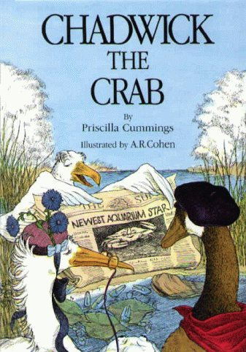 Chadwick the Crab: Priscilla Cummings, A. R. Cohen (Illustrator)