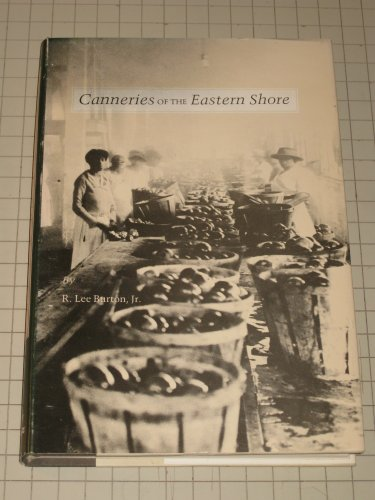 9780870333491: Canneries of the Eastern Shore