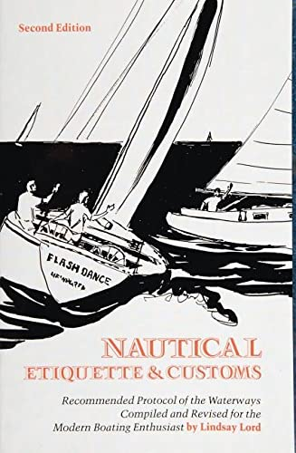 Nautical Etiquette and Customs: Lindsay Lord
