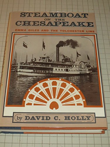 9780870333644: Steamboat on the Chesapeake: Emma Giles and the Tolchester Line