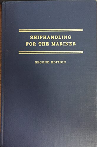 9780870333835: Shiphandling for the Mariner