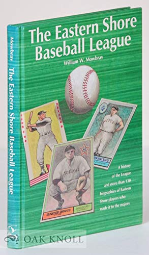 9780870333941: The Eastern Shore Baseball League