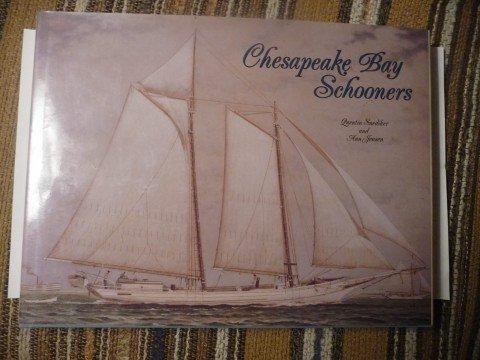 Chesapeake Bay Schooners: Snediker, Quentin;Jensen, Ann