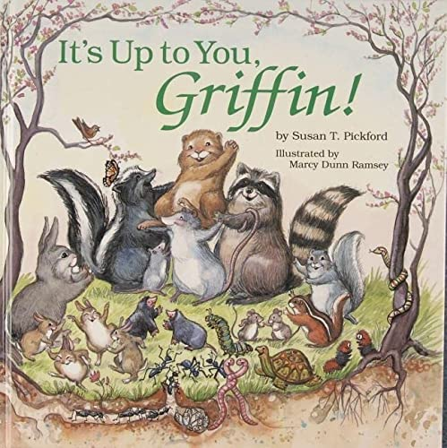 9780870334467: It's Up to You, Griffin!