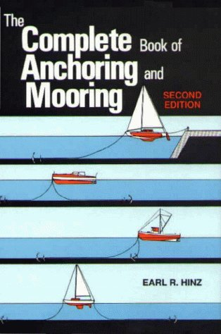 9780870334528: The Complete Book of Anchoring and Mooring