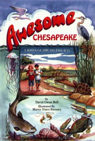 9780870334573: Awesome Chesapeake: A Kid's Guide to the Bay
