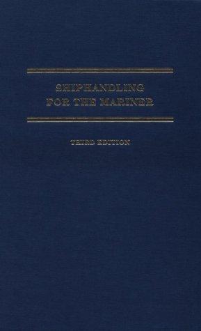 9780870334641: Shiphandling for the Mariner