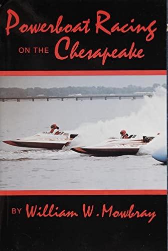 9780870334733: Powerboat Racing on the Chesapeake
