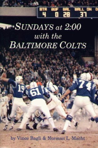 9780870334764: Sundays at 2:00 With the Baltimore Colts
