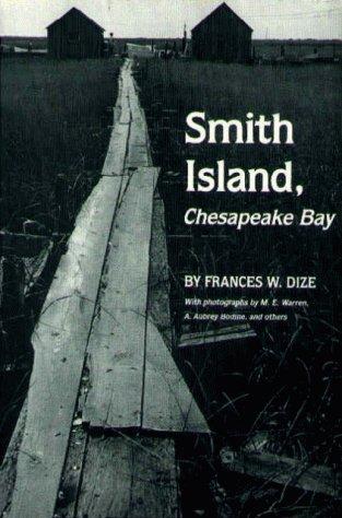 Smith Island, Chesapeake Bay: Frances W. Dize