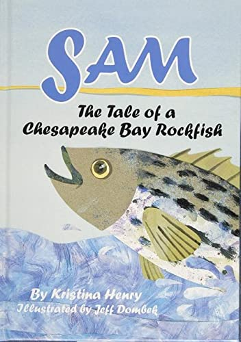 9780870334993: Sam: The Tale of a Chesapeake Bay Rockfish