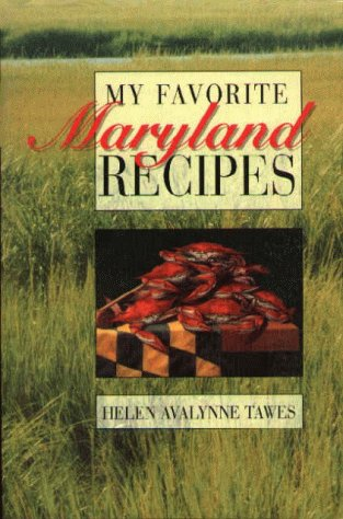 9780870335006: My Favorite Maryland Recipes