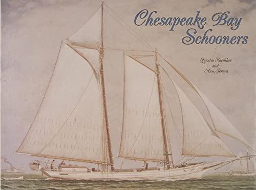 Chesapeake Bay Schooners: Snediker, Quentin, Jensen, Ann