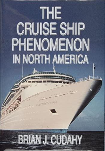 9780870335297: The Cruise Ship Phenomenon in North America