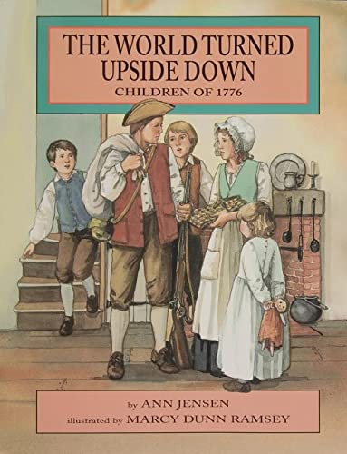 9780870335341: The World Turned Upside Down: Children of 1776