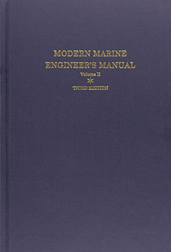 Modern Marine Engineer's Manual: Vol II: Everett C. Hunt