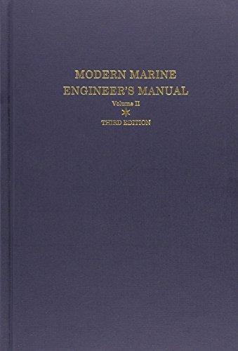 Modern Marine Engineer's Manual(Volume 2): Everett C.: James A. Harbach
