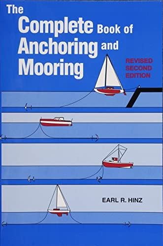 9780870335396: The Complete Book of Anchoring and Mooring