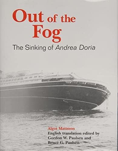 9780870335457: Out of the Fog: The Sinking of Andrea Doria