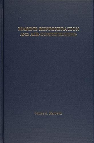 Marine Refrigeration and Air-Conditioning: Harbach, James