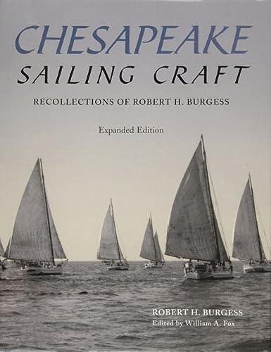 9780870335723: Chesapeake Sailing Craft: Recollections of Robert H. Burgess