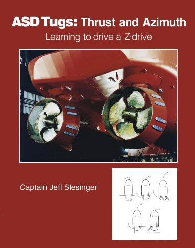 9780870336171: ASD Tugs: Thrust and Azimuth: Learning to Drive a Z-drive