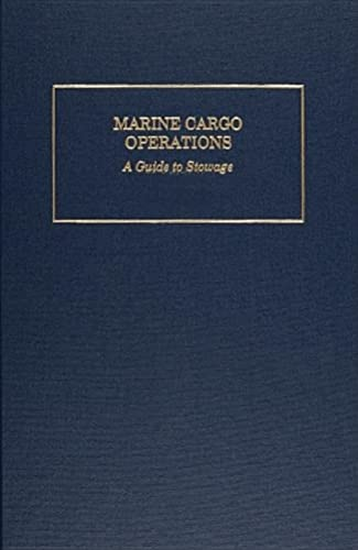 9780870336232: Marine Cargo Operations: A Guide to Stowage