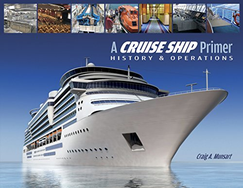 9780870336386: A Cruise Ship Primer: History & Operations