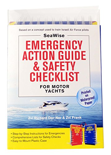 Seawise Emergency Action Guide and Safety Checklists for Motor Yachts (Spiral): Zvi Richard Dor-ner