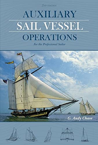 9780870336430: Auxiliary Sail Vessel Operations, 2nd Edition: For the Professional Sailor