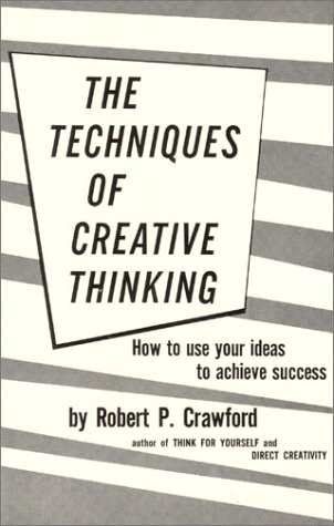 9780870340109: Techniques of Creative Thinking