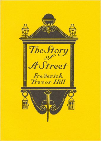 9780870340383: The Story of a Street