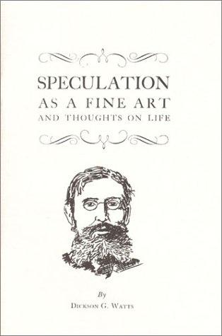 9780870340567: Speculation As a Fine Art and Thoughts on Life (Fraser Publishing Library)