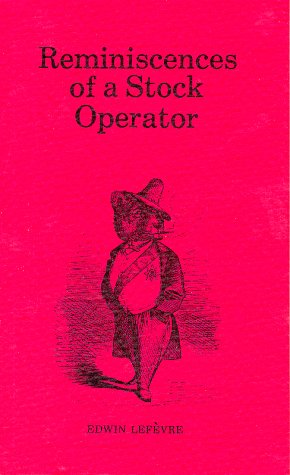9780870340581: Reminiscences of a Stock Operator