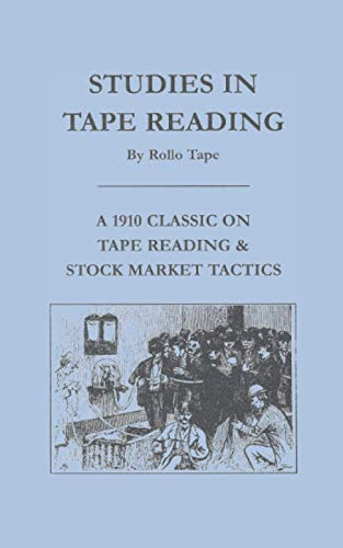9780870340642: Studies in Tape Reading (Fraser Publishing Library) (Fraser Contrary Opinion Library Book)