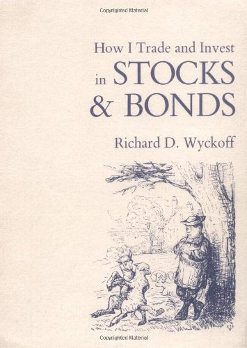 9780870340697: How I Trade and Invest in Stocks and Bonds (Fraser Publishing Library) (Contrary Opinion Library)
