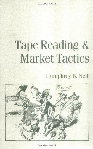 9780870340741: Tape Reading and Market Tactics