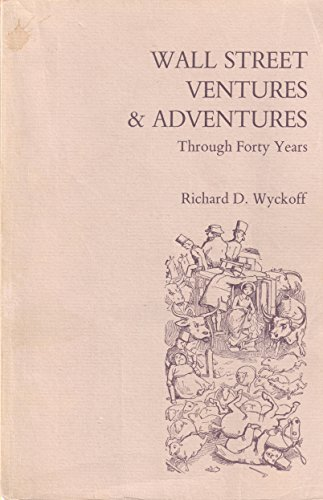 9780870340789: Wall Street Ventures and Adventures Through 40 Years